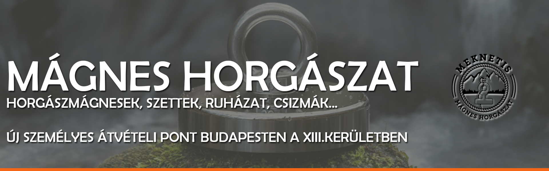MÁGNES HORGÁSZAT